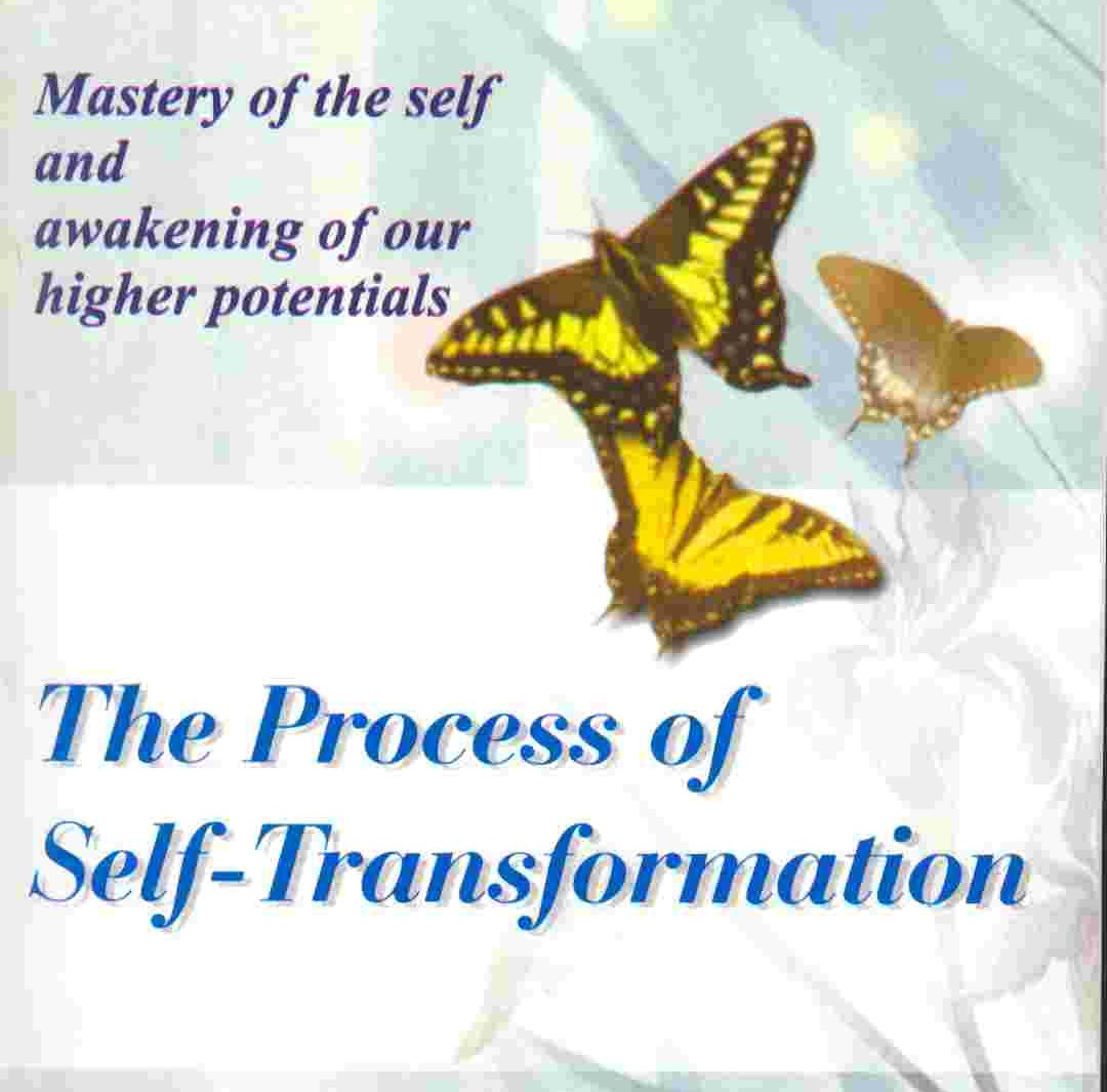 The Process of Self Transformation